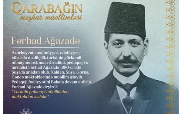 """""""Qarabağın məşhur müəllimləri"""" - Fərhad Ağazadə"""