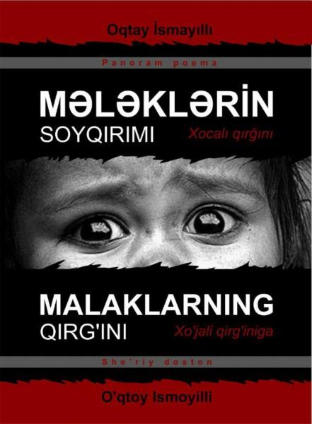 """Xocalı faciəsindən bəhs edən """"Mələklərin soyqırımı"""" adlı poema Azərbaycan və Özbək dilində çap olundu"""