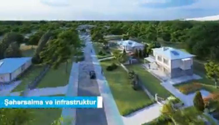 """Azad edilmiş ərazilərdə salınacaq ilk  """"Ağıllı kənd""""in VİDEOTƏQDİMATI"""