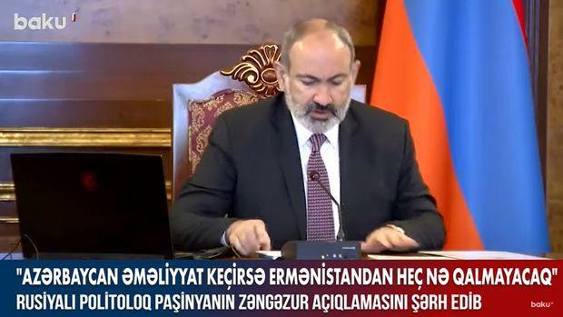 Rusiyalı politoloq Paşinyanın Zəngəzur açıqlamasını şərh edib –  VİDEO