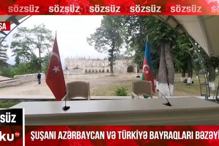 Azərbaycan və Türkiyə bayraqları Şuşanı bəzəyir -  VİDEO