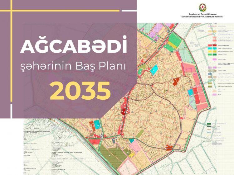 Ağcabədi şəhərinin Baş planı təsdiq edildi -  FOTO