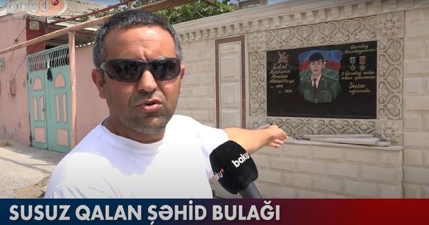 Binəqədidə susuz qalan şəhid bulağı -  VİDEO