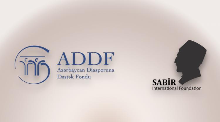 """Azərbaycan Diasporuna Dəstək Fondu ilə """"Sabir"""" Beynəlxalq Fondu arasında memorandum imzalanıb"""